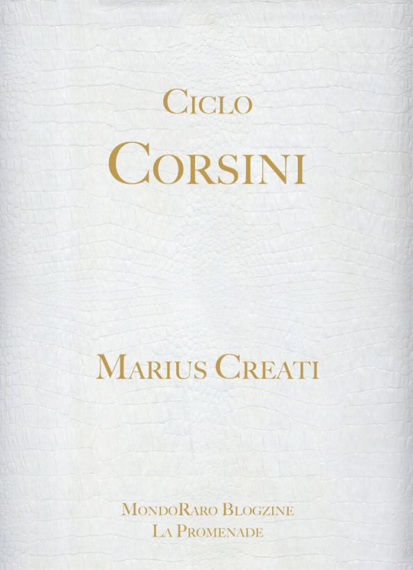 Ciclo Corsini, estratto di poesie di Marius Creati